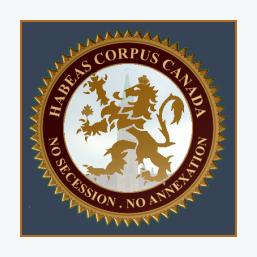Habeas Corpus Canada - No Secession No Annexation